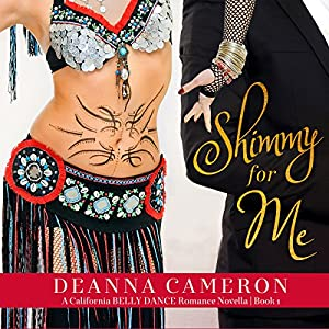 Shimmy for Me: A Novella Audiobook