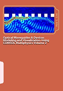Optical Waveguides & Devices Modeling and Visualization