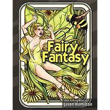 Fairy Fantasy: Enchanting Fairy Adult Coloring Book