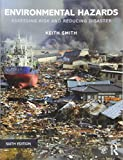 img - for Environmental Hazards: Assessing Risk and Reducing Disaster book / textbook / text book