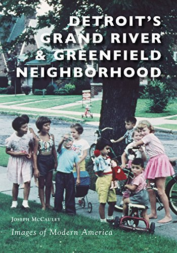Pdf Photography Detroit's Grand River & Greenfield Neighborhood (Images of Modern America)