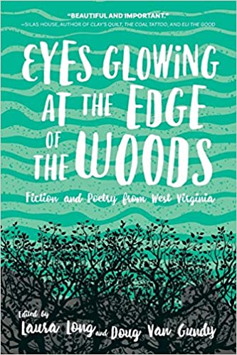 Eyes Glowing At The Edge Of The Woods Fiction And Poetry From West