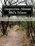 Inquiries about Shi'a Islam, Sayed Moustafa al-Qazwini, 149486620X