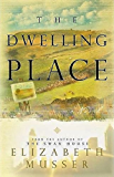 Dwelling Place (Swan House Book 2)