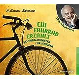 Ein Fahrrad erzählt: 50 Hörgeschichten für Senioren