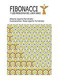 Fibonacci y los problemas del Liber Abaci (Spanish Edition)