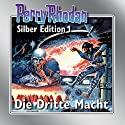 Die Dritte Macht (Perry Rhodan Silber Edition 1) Audiobook by Clark Darlton, K. H. Scheer, Kurt Mahr Narrated by Josef Tratnik