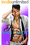 Dr. Man Candy: A Medical Romance (Healing Hands Book 2)