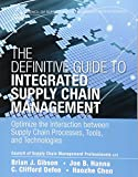 Definitive Guide to Integrated Supply Chain Management, The (Paperback) (Council of Supply Chain Management Professionals)