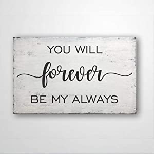 DONL9BAUER You Will Forever Be My Always, Wood Sign Housewarming Present, Farmhouse Rustic Home Decor Wall Hanging Indoor Outdoor