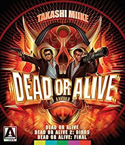 Dead Or Alive Trilogy (Dead or Alive, Dead or Alive 2: Birds, Dead or Alive: Final) (2-Disc Special Edition) [Blu-ray]