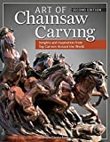 img - for Art of Chainsaw Carving, Second Edition: An Insider's Look at 22 Artists Working Against the Grain by Jessie Groeschen (2014-05-01) book / textbook / text book