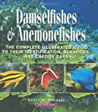 Damselfishes and Anemonefishes, Scott W. Michael, 1890087971