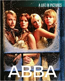 Abba (Life in Pictures) by Various (2012-01-07)