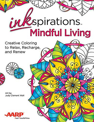 Inkspirations Mindful Living: Creative Coloring to Relax,