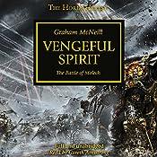Vengeful Spirit: The Horus Heresy, Book 29 | Graham McNeill
