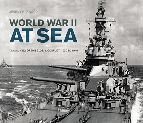 World War II at Sea: A Naval View of the Global Conflict: 1939 to 1945 (World War 2 Navy compare prices)