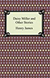 """Daisy Miller and Other Stories"" av Henry James"