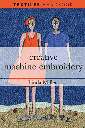 (Creative Machine Embroidery (Textiles)