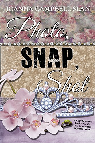 Photo, Snap, Shot: Book #4 in the Kiki Lowenstein Mystery Series