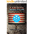 AMERITA: A Dystopian (or Utopian?) Alternate History Thriller in a Post Apocalyptic World