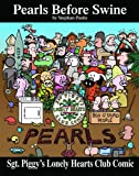 Sgt. Piggy's Lonely Hearts Club Comic, Stephan Pastis, 0740748076