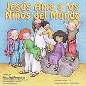 Jesús ama a los niños del mundo (Spanish Edition)