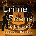 Crime Scene | Ed Ireland