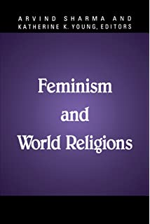 com women in religion mary pat fisher books feminism and world religions mcgill studies in the history of religions a series devoted