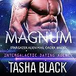 Magnum: Stargazer Alien Mail Order Brides, Book 3 | Tasha Black