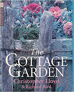 The Cottage Garden (DK Living): Amazon.co.uk: Christopher Lloyd, Richard  Bird: 9780751307023: Books