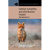 Habitat Suitability and Distribution Models (Ecology, Biodiversity and Conservation)