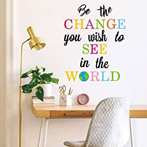 Be The Change You Wish to See in The World Wall Decals, Inspirational Quotes Wall Stickers, Colorful Lettering Wall Art for Classroom Playroom Bedroom Decor