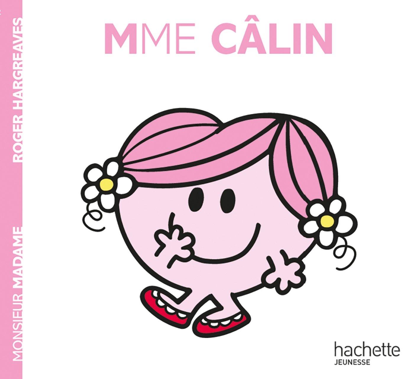 Madame Câlin (Anglais) Broché – 29 avril 2014 Colette Vlerick Hachette Jeunesse 201220600X Albums