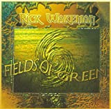 Fields of Green by Rick Wakeman (2007-10-09)