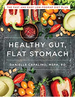 The low fodmap diet for beginners a 7 day plan to beat bloat and healthy gut flat stomach the fast and easy low fodmap diet plan publicscrutiny Images
