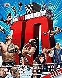 Das WWE Buch der Top 10: Titelkämpfe, Superstars, legendäre Rivalen und vieles mehr