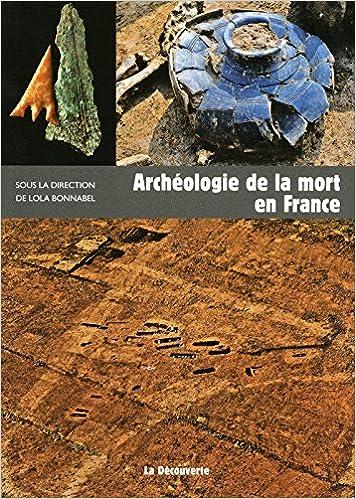 Archéologie de la mort en France pdf, epub ebook