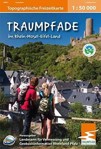 Traumpfade im Rhein-Mosel-Eifel-Land: Topographische Karte 1:50 000 mit Wander- und Radwanderwegen (Freizeitkarten Rheinland-Pfalz 1:50000 /1:100000)