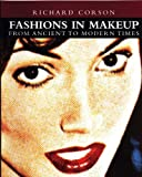 img - for Fashions in Makeup: From Ancient to Modern Times book / textbook / text book