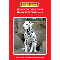 SIGNS FOR DEAF DOGS: Handy Mobi Flashcards (Let's Sign BSL)
