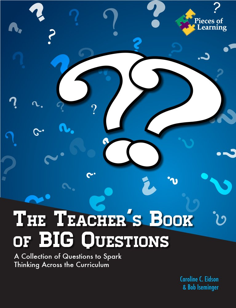 The Teacher's Book of BIG Questions: A Collection of