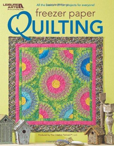 Freezer Paper Quilting  (Leisure Arts #4797)