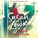 Behind Closed Doors Audiobook by Susan Lewis Narrated by Clare Corbett