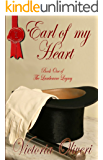 Earl of my Heart (The Lambourne Legacy Book 1)