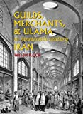 img - for Guilds, Merchants, & Ulama in Nineteenth-century Iran book / textbook / text book