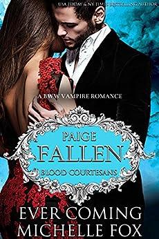 Fallen: A BBW Vampire Blood Courtesans Romance by [Coming, Ever, Fox, Michelle]