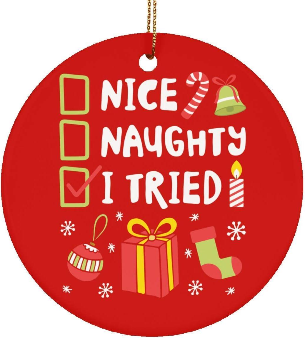 DATDesigns Nice Naughty I Tried Funny Christmas Xmas Ceramic Circle Ornament - Christmas Ceramic Circle Ornament