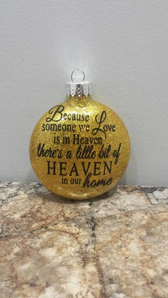 Because someone we love is in heaven, Memory ornament, Sympathy ornament, Memorial gift, Christmas ornament, Glitter ornament, Memorial disc by Crafts From Kentucky (Image #1)