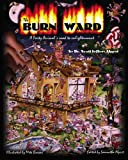 The Burn Ward, Scott Jeffrey Alpert, 145056447X